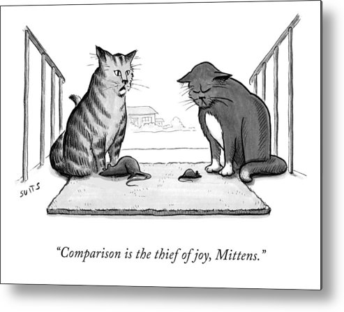 Comparison Is The Thief Of Joy Metal Print featuring the drawing Comparison is the Thief of Joy by Julia Suits