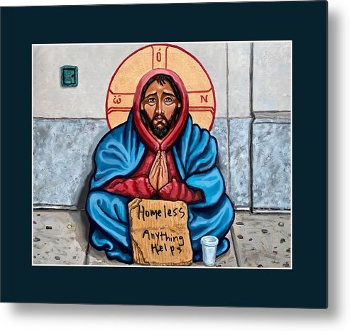 Metal Print featuring the painting Homeless Christ by Kelly Latimore