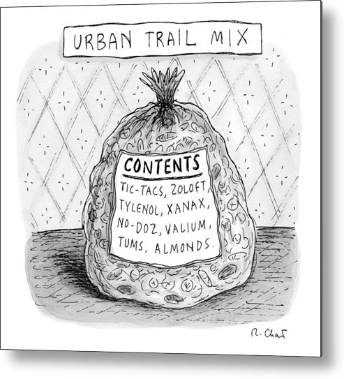 Bag Metal Print featuring the drawing Urban Trail Mix by Roz Chast