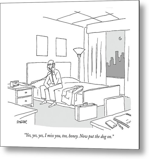 Relationships Pets Travel Problems  (businessman Sitting On A Bed In Hotel Room Talking On The Phone.) 121246 Jzi Jack Ziegler Topziegler Metal Print featuring the drawing Businessman Sitting On A Bed In Hotel Room by Jack Ziegler