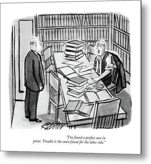96288 Mri Mischa Richter (two Lawyers In Reference Room Pouring Through Books.) Books Courthouse Courtroom Judge Judicial Jury Law Lawyers Legal Pouring Reference Room System Through Trial Two Witness Metal Print featuring the drawing I've Found A Perfect Case In Point. Trouble by Mischa Richter