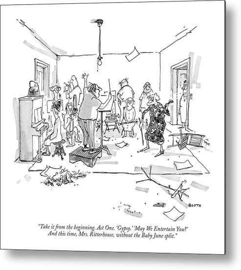 74906 Gbo George Booth (orchestra Conductor In Shabby Apartment To Elderly Violinist.) Apartment Clarinet Clutter Conductor Elderly Entertainment Gather Gathering Group 'gypsy Instrument Messy Music Musical Orchestra Performance Piano Ragtag Shabby Sheet Singing Song Stands Violin Violinist Wand Metal Print featuring the drawing Take It From The Beginning. Act One. 'gypsy.' by George Booth