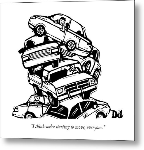 Cctk Traffic Metal Print featuring the drawing 6 Cars Pile On Top Of One Another by Drew Dernavich