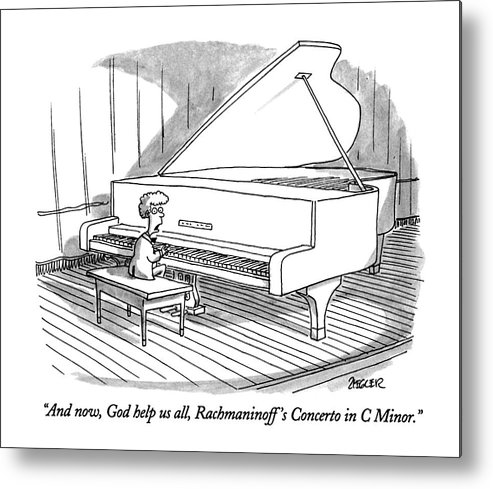Child To Audience As He Sits Down At Grand Piano To Begin Concert. Children Metal Print featuring the drawing And Now, God Help Us All, Rachmaninoff's Concerto by Jack Ziegler