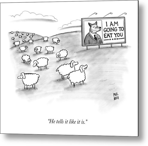 Sheep Metal Print featuring the drawing He Tells It Like It Is by Paul Noth