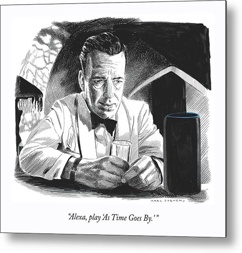 """""""alexa—play 'as Time Goes By.'"""" Metal Print featuring the drawing As Time Goes By by Karl Stevens"""