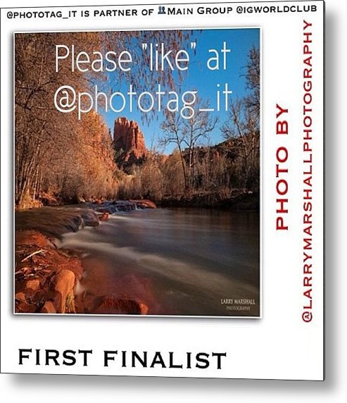 Metal Print featuring the photograph Friends, My Photo Is In The by Larry Marshall