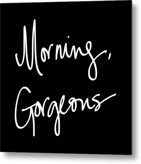 Morning Metal Print featuring the digital art Morning Gorgeous by South Social Studio