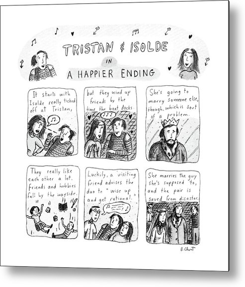 Music Metal Print featuring the drawing Tristan & Isolde In A Happier Ending by Roz Chast