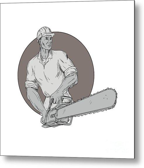 Drawing Metal Print featuring the digital art Lumberjack Arborist Holding Chainsaw Oval Drawing by Aloysius Patrimonio
