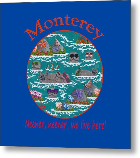 Merry Kohn Metal Print featuring the painting Monterey Neener by Merry Kohn Buvia