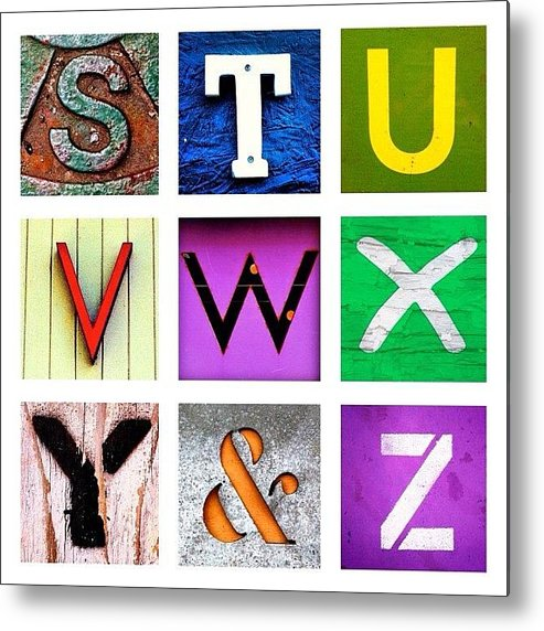 Alphabet Letters Metal Print featuring the photograph my own alphabet S to Z by Julie Gebhardt
