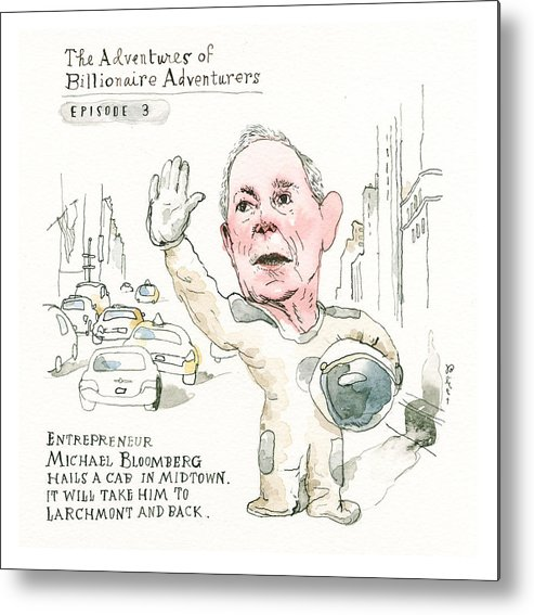 Michael Bloomberg's Latest Incredible Feat Metal Print featuring the painting Michael Bloombergs Latest Incredible Feat by Barry Blitt