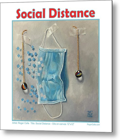 Social Distancing Metal Print featuring the painting Social Distance poster #2 by Roger Calle