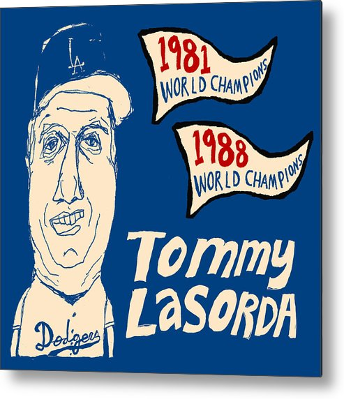 Los Angeles Dodgers Metal Print featuring the painting Tommy Lasorda Los Angeles Dodgers by JB Perkins