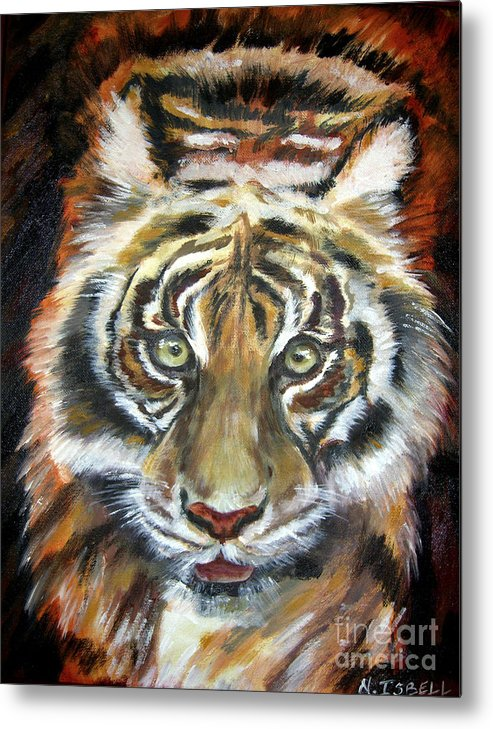 Tiger Metal Print featuring the painting Tiger by Nancy Isbell
