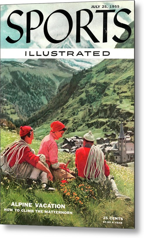 Magazine Cover Metal Print featuring the photograph The Matterhorn Sports Illustrated Cover by Sports Illustrated