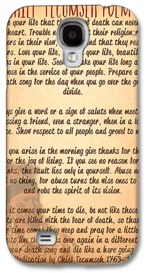 Chief Tecumseh Poem Live Your Life Galaxy S4 Case For Sale By