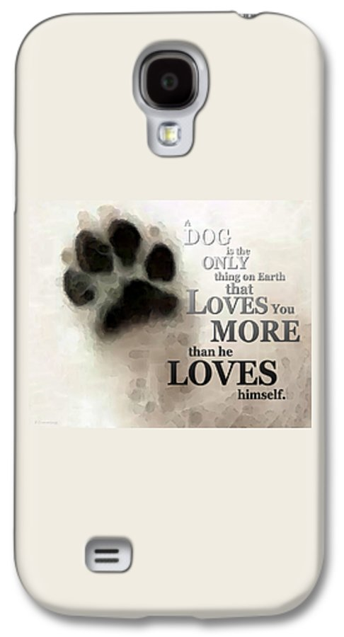 Dog Galaxy S4 Case featuring the painting True Love - By Sharon Cummings Words By Billings by Sharon Cummings