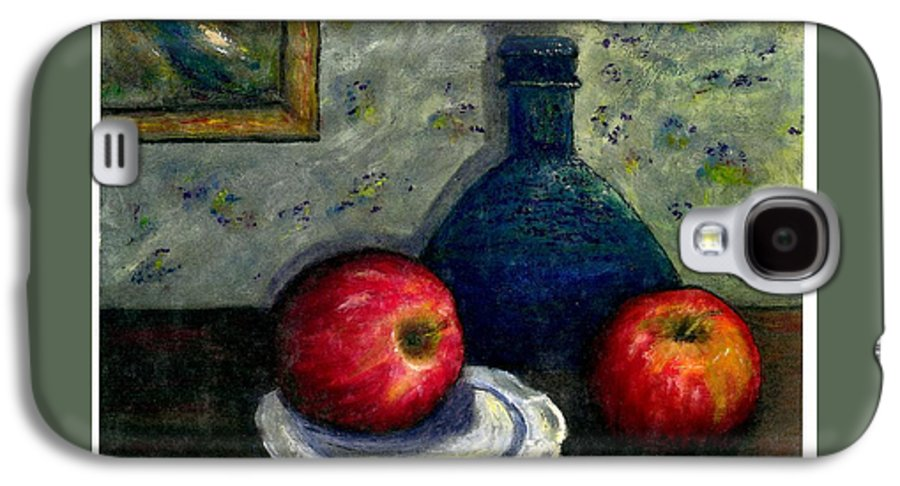 Still Life Galaxy S4 Case featuring the painting Apples And Bottles by Gail Kirtz