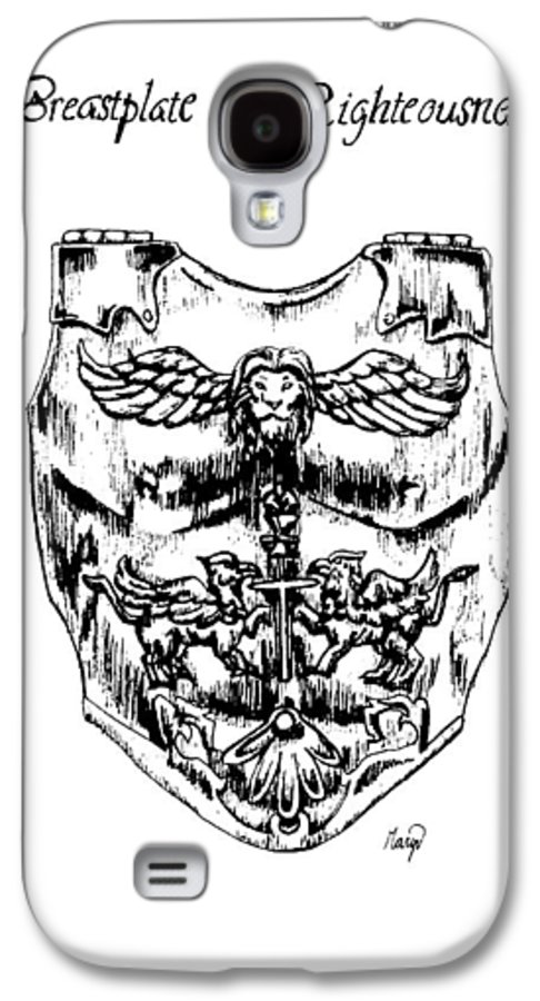 Breastplate Galaxy S4 Case featuring the drawing Breastplate Of Righteousness by Maryn Crawford