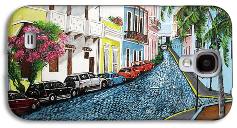Old San Juan Galaxy S4 Case featuring the painting Colorful Old San Juan by Luis F Rodriguez