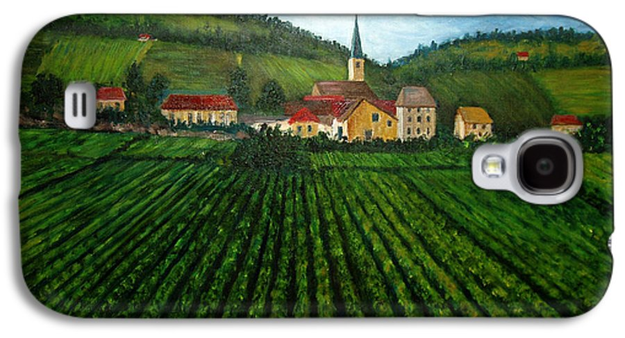 Acrylic Galaxy S4 Case featuring the painting French Village In The Vineyards by Nancy Mueller