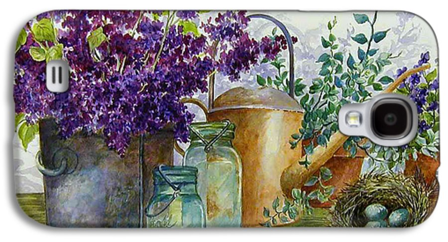Still Life;lilacs; Ball Jars; Watering Can;bird Nest; Bird Eggs; Galaxy S4 Case featuring the painting Lilacs And Ball Jars by Lois Mountz