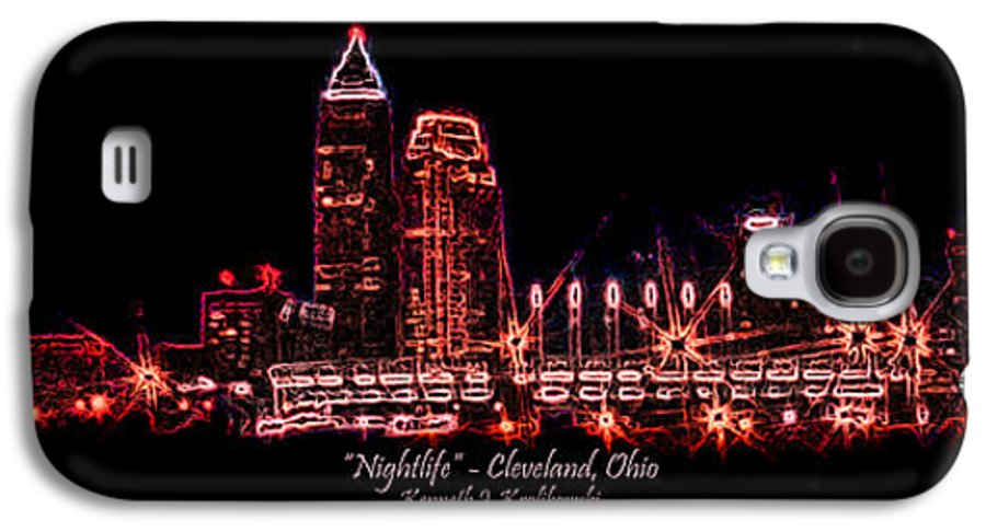 Cleveland Galaxy S4 Case featuring the photograph Nightlife by Kenneth Krolikowski
