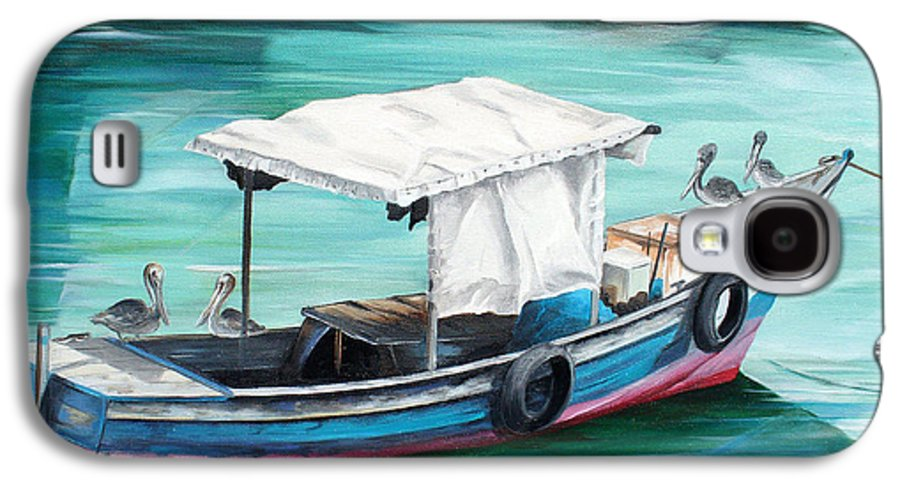 Fishing Boat Painting Seascape Ocean Painting Pelican Painting Boat Painting Caribbean Painting Pirogue Oil Fishing Boat Trinidad And Tobago Galaxy S4 Case featuring the painting Pirogue Fishing Boat by Karin Dawn Kelshall- Best
