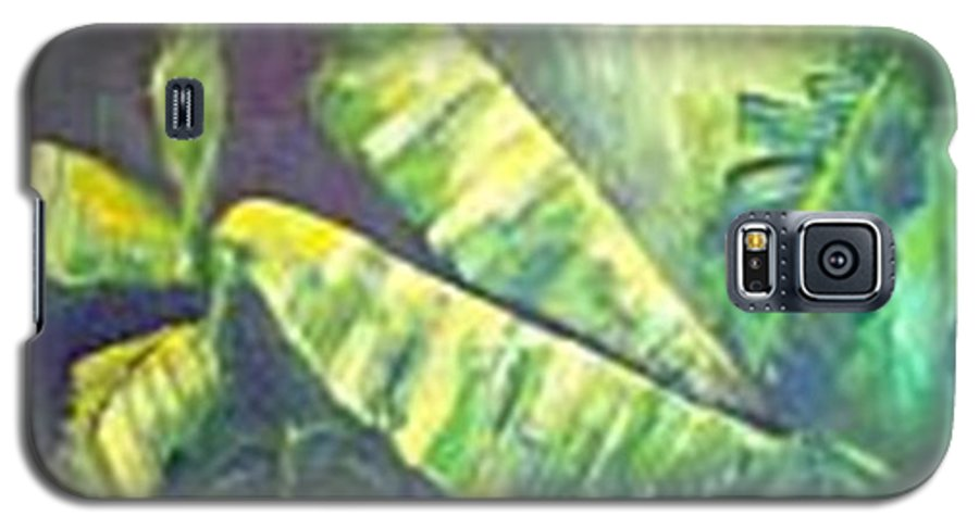 Banana Leaf Galaxy S5 Case featuring the painting Banan Leaf by Carol P Kingsley