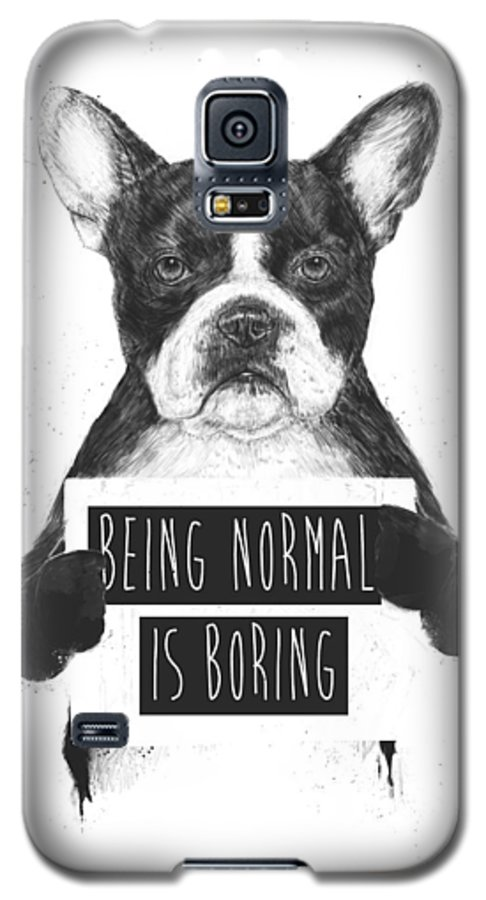 Bulldog Galaxy S5 Case featuring the drawing Being Normal Is Boring by Balazs Solti