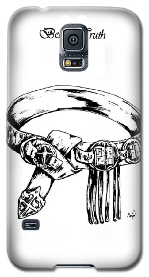 Bible Galaxy S5 Case featuring the drawing Belt Of Truth by Maryn Crawford