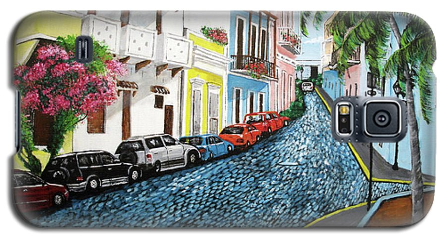 Old San Juan Galaxy S5 Case featuring the painting Colorful Old San Juan by Luis F Rodriguez