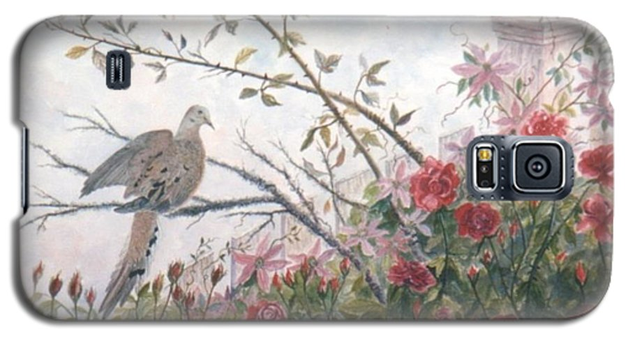 Dove; Roses Galaxy S5 Case featuring the painting Dove And Roses by Ben Kiger