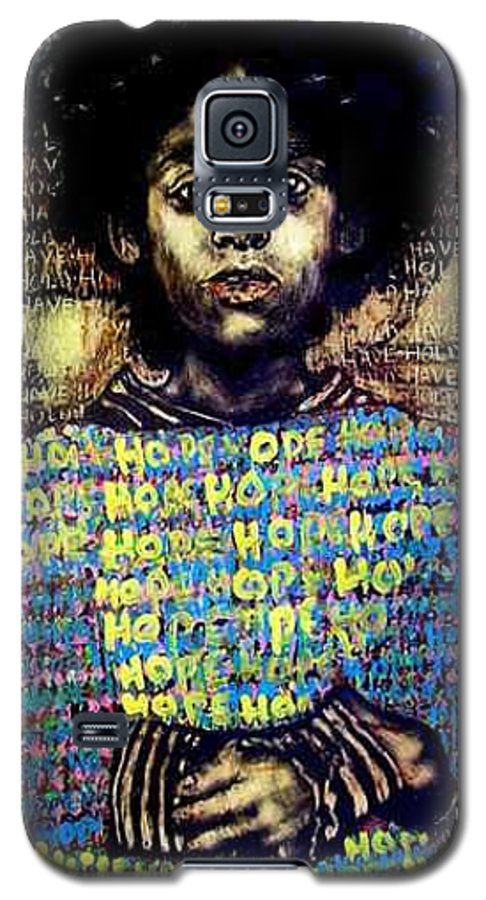 Galaxy S5 Case featuring the mixed media Hope by Chester Elmore