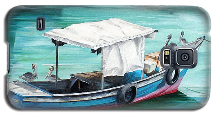 Fishing Boat Painting Seascape Ocean Painting Pelican Painting Boat Painting Caribbean Painting Pirogue Oil Fishing Boat Trinidad And Tobago Galaxy S5 Case featuring the painting Pirogue Fishing Boat by Karin Dawn Kelshall- Best