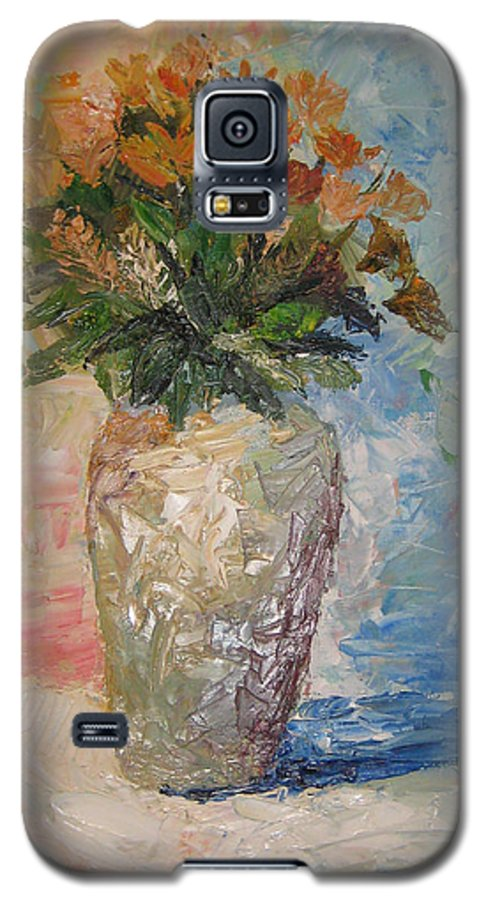 Still Life Vase Flowers Galaxy S5 Case featuring the painting Still Life Flowers by Maria Kobalyan