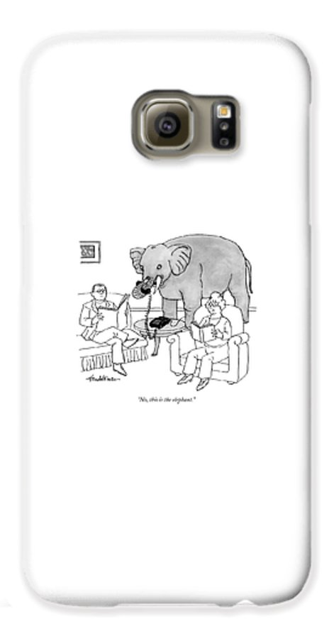 Elephants Talking Pets   (elephant Answering A Phone In A Living Room.) 121678 Jha J.b. Handelsman Galaxy S6 Case featuring the drawing No, This Is The Elephant by J.B. Handelsman