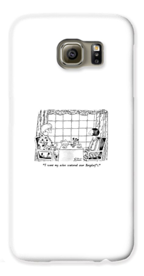 One Woman To Another Having Tea Galaxy S6 Case featuring the drawing I Want My Ashes Scattered Over Bergdorf's by Victoria Roberts