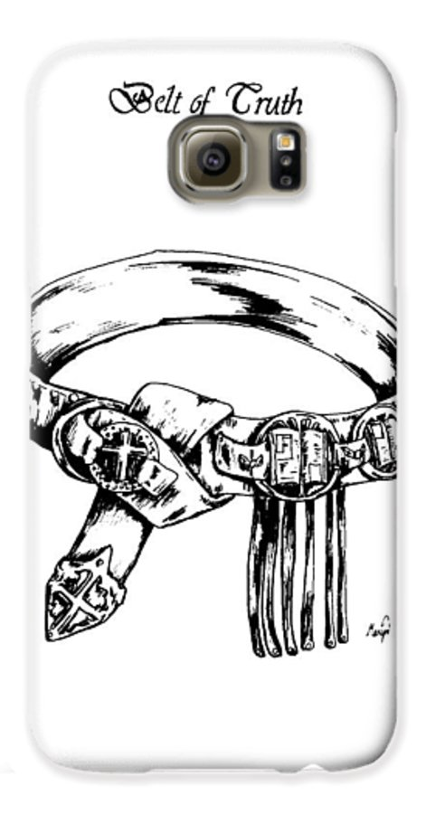 Bible Galaxy S6 Case featuring the drawing Belt Of Truth by Maryn Crawford