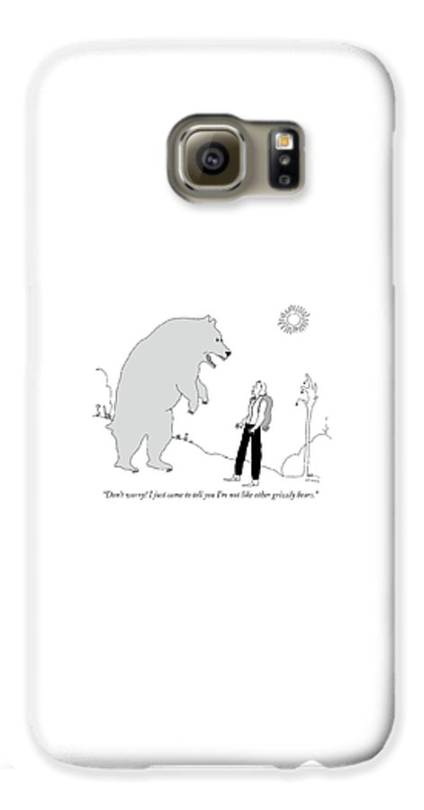 Not Like Other Grizzly Bears Galaxy S6 Case