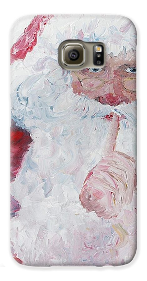 Santa Galaxy S6 Case featuring the painting Santa Shhhh by Nadine Rippelmeyer