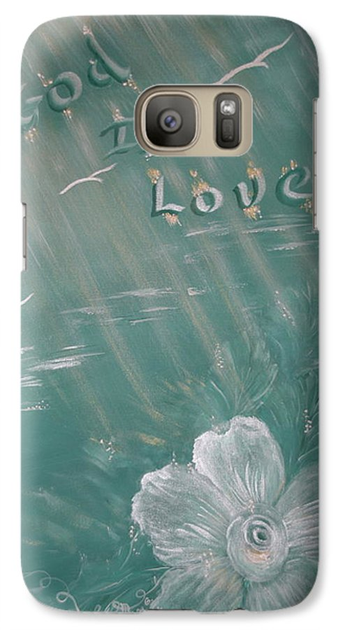 Christian Art Galaxy S7 Case featuring the painting God Is Love by Mary Grabill