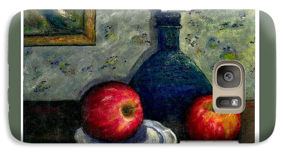 Still Life Galaxy S7 Case featuring the painting Apples And Bottles by Gail Kirtz