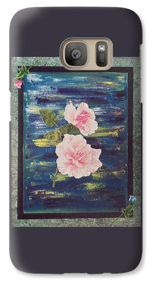 Rose Galaxy S7 Case featuring the painting Roses by Micah Guenther