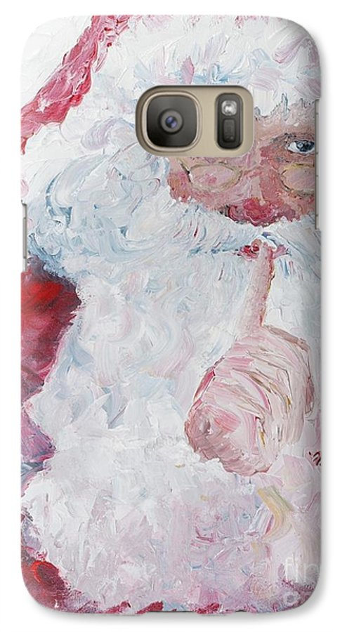 Santa Galaxy S7 Case featuring the painting Santa Shhhh by Nadine Rippelmeyer