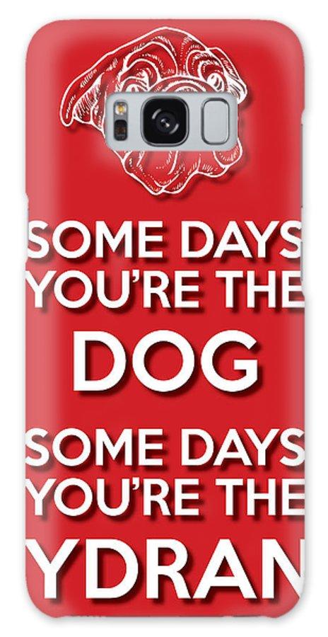 Wisdom Galaxy S8 Case featuring the digital art Dog Or Hydrant Red by Splendid Notion Series
