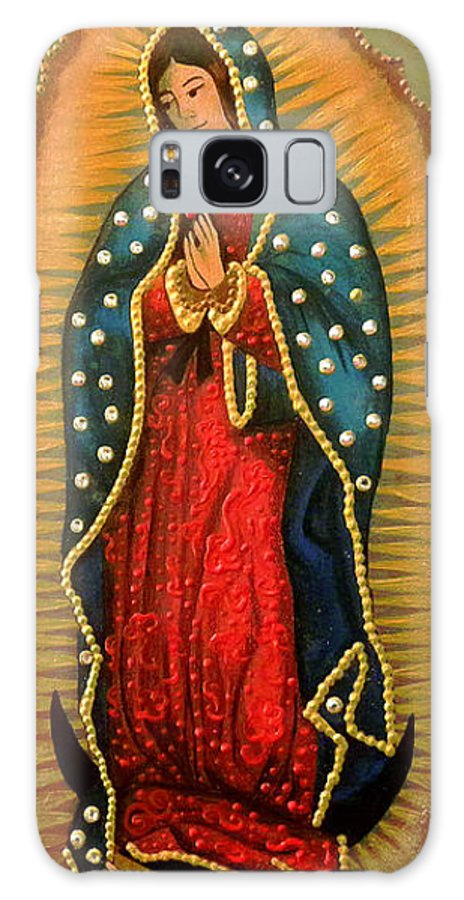 Religious Art Galaxy S8 Case featuring the painting Virgen De Guadalupe - Guadalupe Virgin - Lady Of Guadalupe by Fanny Diaz