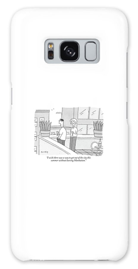 Regional Urban Vacation Terrace Rooftop (woman To Man On Balcony) 121067 Pve Peter C. Vey Peter Vey Pc Peter C. Vey P.c. New York City Galaxy S8 Case featuring the drawing I Wish There Was A Way To Get Out Of The City by Peter C. Vey